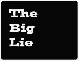 Big-Lie